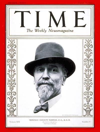 מונטגיו נורמן, מנהל הבנק האנגלי' בתחילת שנות ה-30 של המאה הקודמת, על שער מגזין טיים.