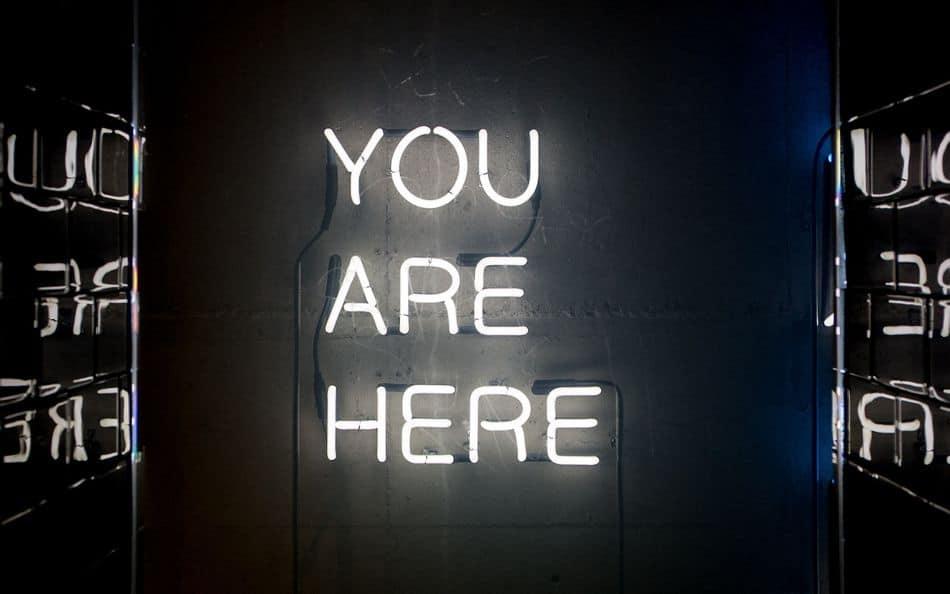 שלט ניאון, You are here